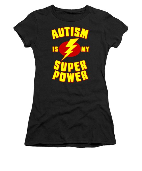 Autism Is My Superpower Women's T-Shirt
