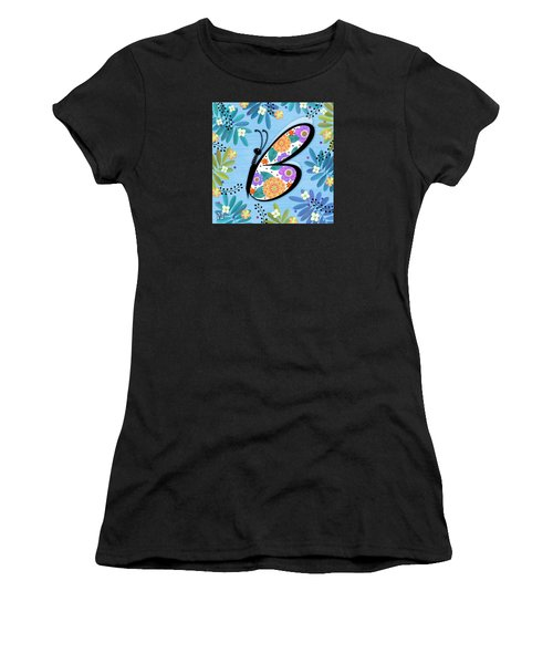B Is For Butterfly Women's T-Shirt