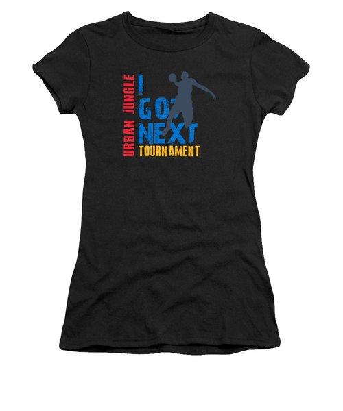 Basketball I Got Next 3 Women's T-Shirt