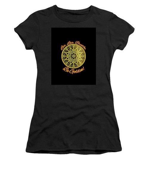 Be Golden Apparel Design Women's T-Shirt