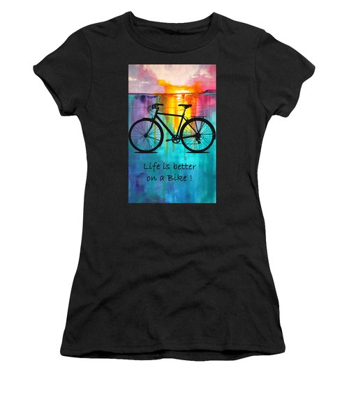 Better On A Bike Women's T-Shirt (Athletic Fit)