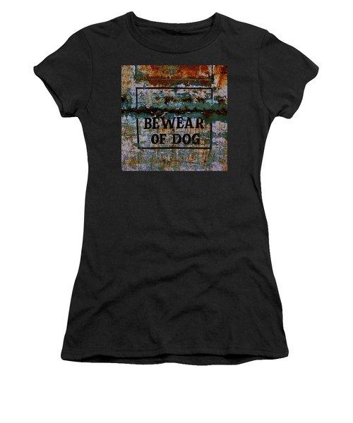 Bewear Of Dog Women's T-Shirt
