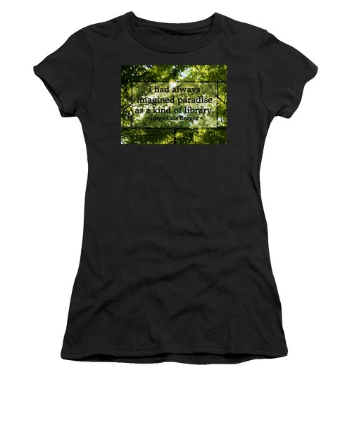 Books Are A Paradise Women's T-Shirt (Athletic Fit)