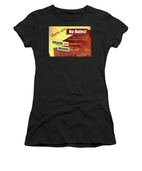 Break The Rules Women's T-Shirt (Athletic Fit)