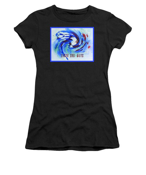 Catch The Wave Women's T-Shirt (Athletic Fit)