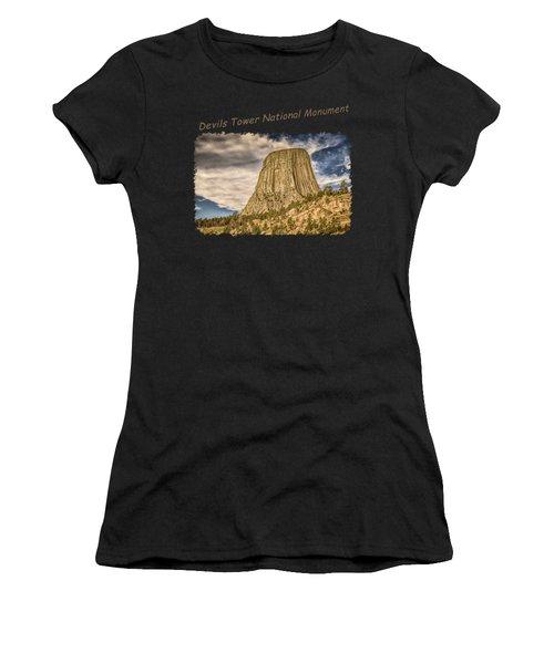 Devils Tower Inspiration 2 Women's T-Shirt