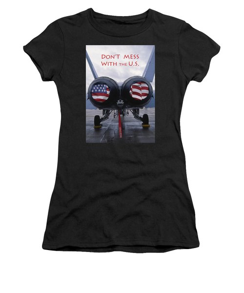 Don't Mess With The U. S. Women's T-Shirt (Athletic Fit)