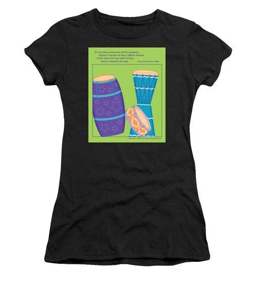 Drums - Thoreau Quote Women's T-Shirt
