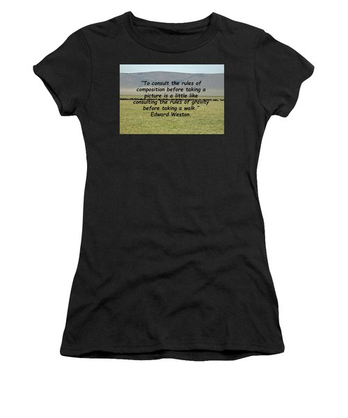 Edward Weston Quote Women's T-Shirt