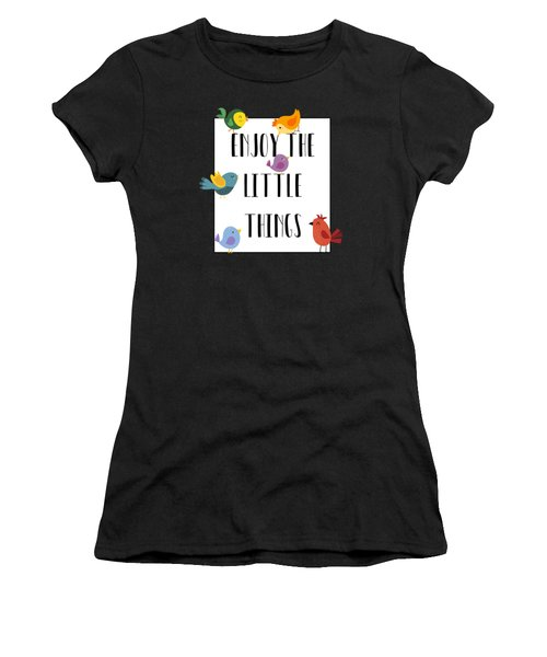 Enjoy The Little Things Women's T-Shirt (Athletic Fit)