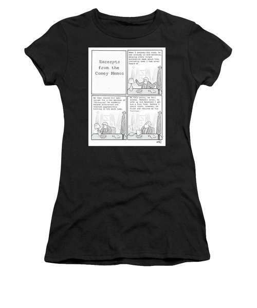 Excerpts From The Comey Memos Women's T-Shirt