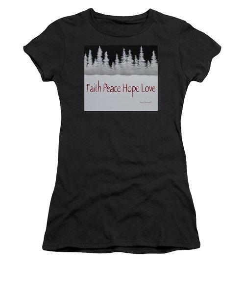 Faith, Peace, Hope, Love Women's T-Shirt