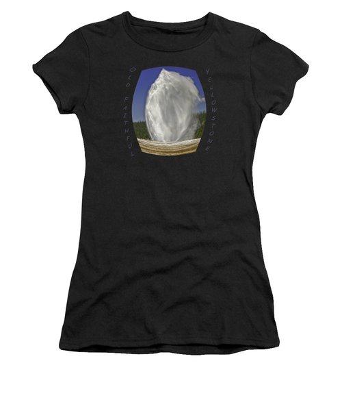 Fisheye Look At Old Faithful Women's T-Shirt