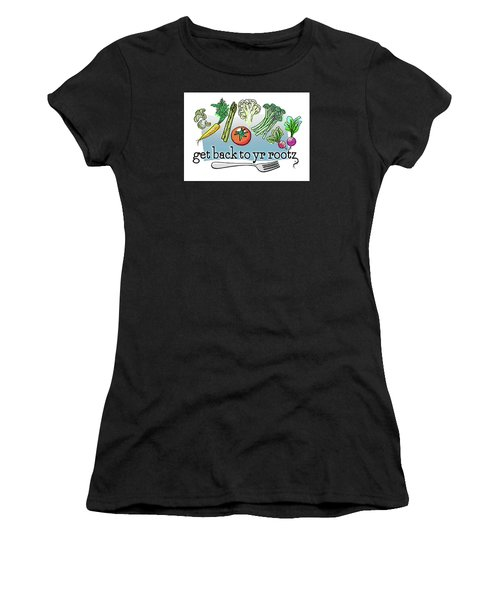 Get Back To Yr Rootz Women's T-Shirt (Athletic Fit)