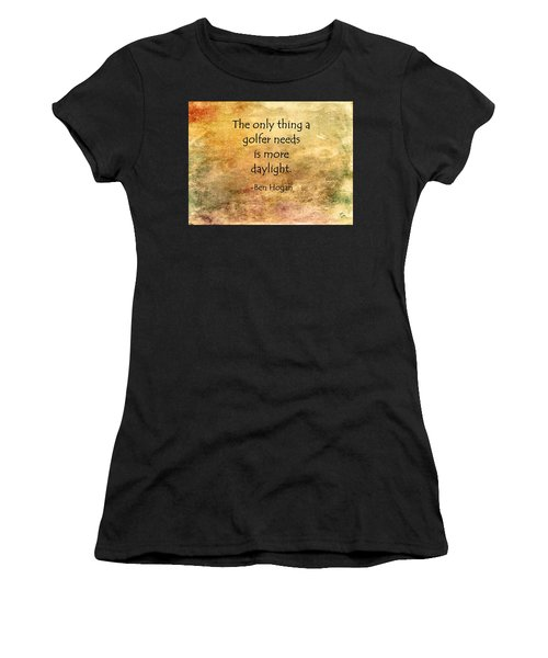 Women's T-Shirt featuring the painting Golf Quote by Marian Palucci-Lonzetta