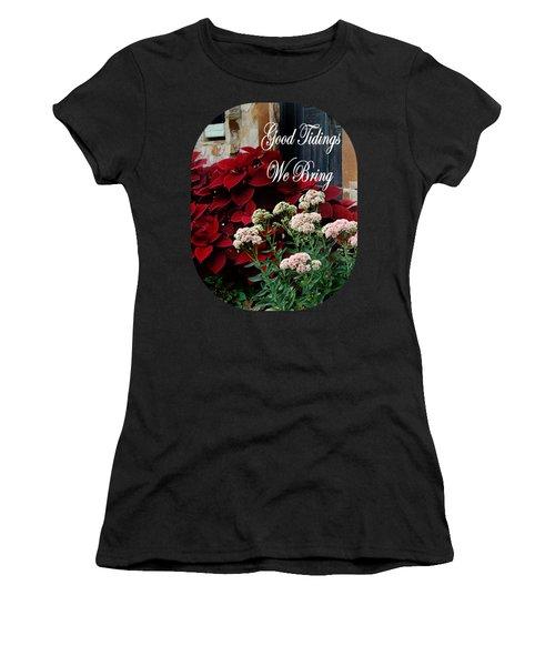 Good Tidings Women's T-Shirt