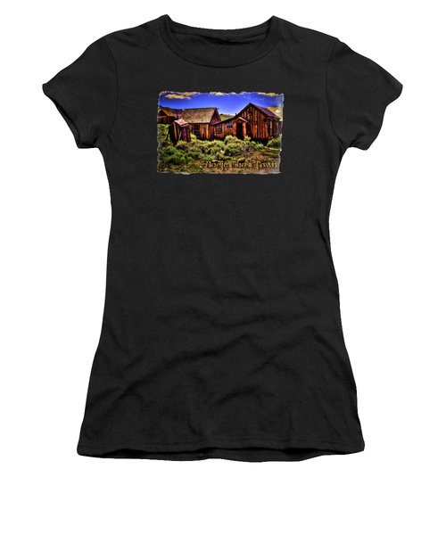 House, Shed And Outhouse Bodie Ghost Town Women's T-Shirt