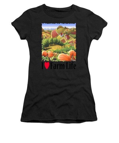 I Love Farm Life - Appalachian Pumpkin Patch - Rural Farm Landscape Women's T-Shirt