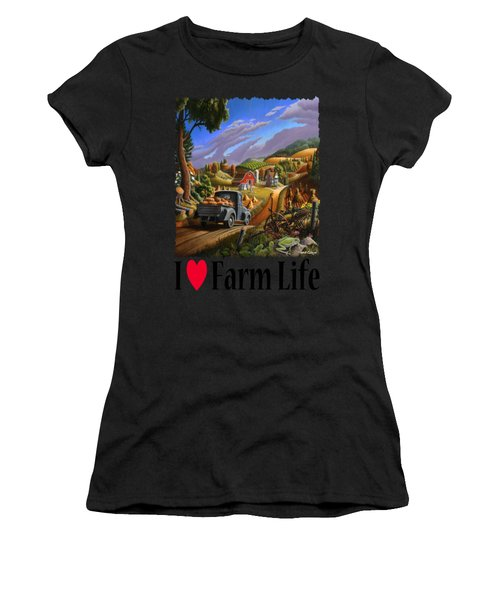 I Love Farm Life - Taking Pumpkins To Market - Appalachian Farm Landscape Women's T-Shirt