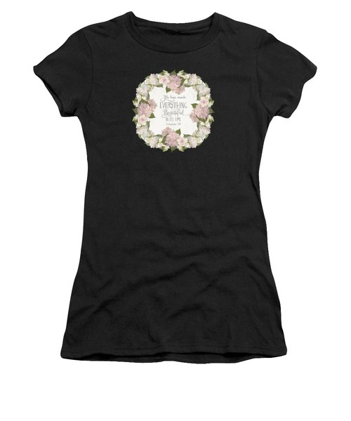 Inspirational Scripture - Everything Beautiful Pink Hydrangeas And Roses Women's T-Shirt (Athletic Fit)