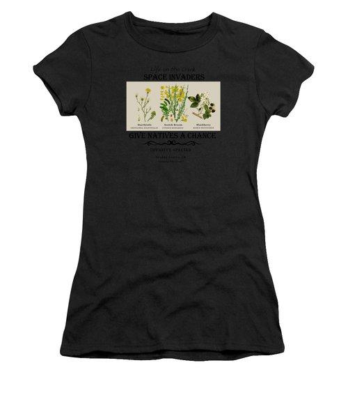 Invasive Species Nevada County, California Women's T-Shirt