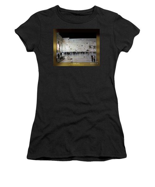Israel Western Wall - Our Heritage Now And Forever Women's T-Shirt (Athletic Fit)
