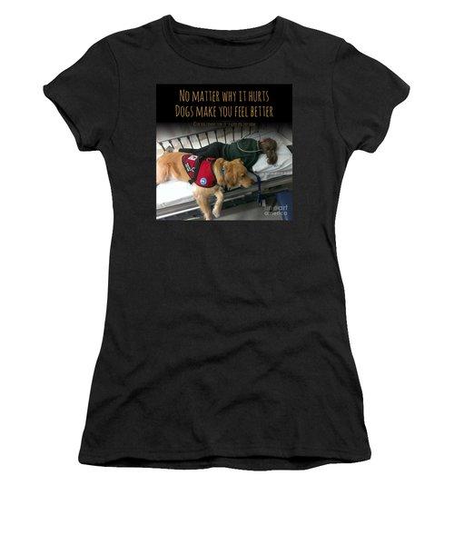 It Hurts Women's T-Shirt
