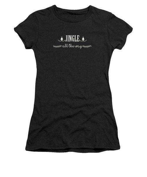 Jingle All The Way Women's T-Shirt (Athletic Fit)