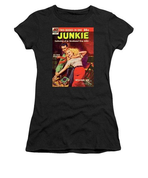 Junkie Women's T-Shirt (Athletic Fit)