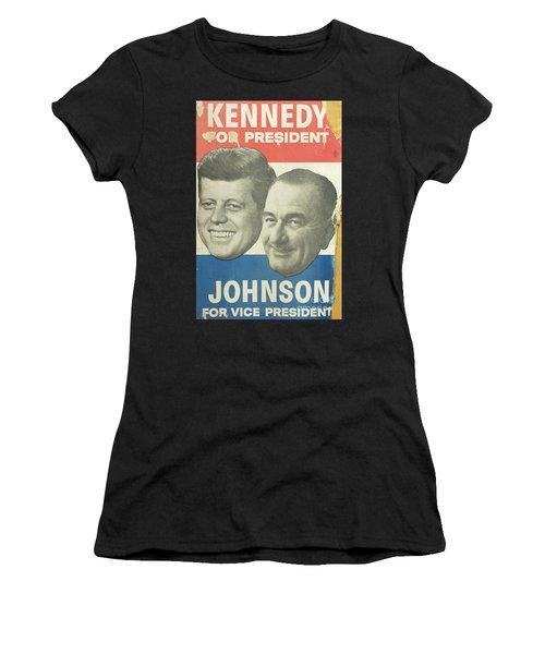 Kennedy For President Johnson For Vice President Women's T-Shirt