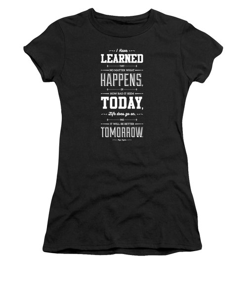 Lab No. 4 I've Learned That No Matter Maya Angelou Inspirational Quote  Women's T-Shirt