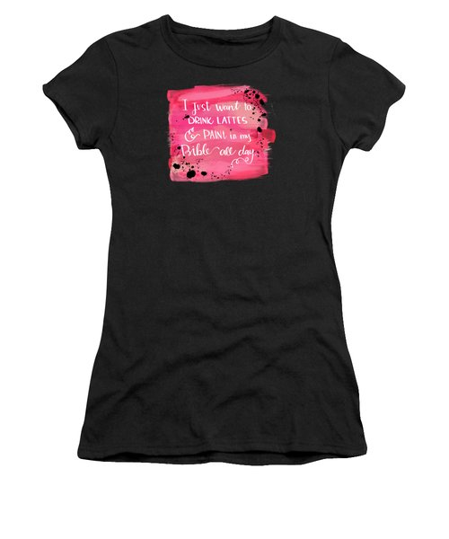 Lattes And Paint Women's T-Shirt