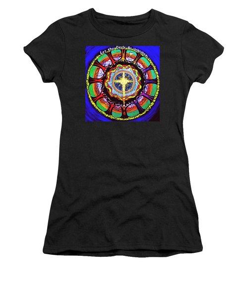 Let The Circle Be Unbroken Women's T-Shirt