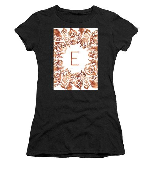 Letter E - Rose Gold Glitter Flowers Women's T-Shirt