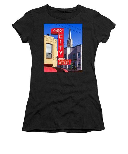 Little City Market North Beach San Francisco Women's T-Shirt