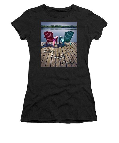 Live Laugh Lake Women's T-Shirt