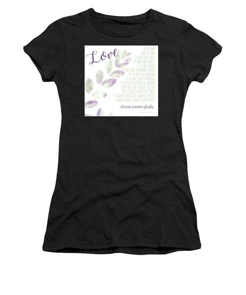 Love Never Fails Women's T-Shirt