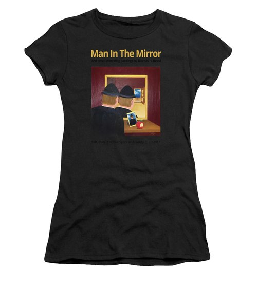 Man In The Mirror T-shirt Women's T-Shirt