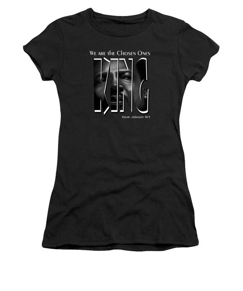 Martin Luther King Jr. - The Chosen Ones Collection Women's T-Shirt