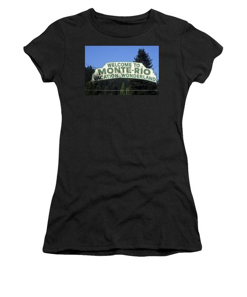 Monte Rio Sign Women's T-Shirt