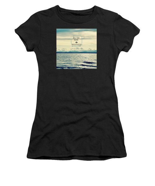 Move Mountains Women's T-Shirt (Athletic Fit)