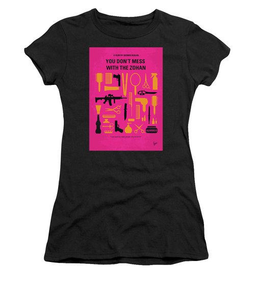 No743 My You Dont Mess With The Zohan Minimal Movie Poster Women's T-Shirt