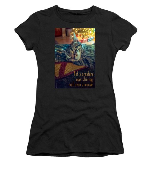 Not A Creature Was Stirring Women's T-Shirt (Athletic Fit)