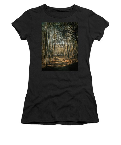 Not All Those Who Wander Women's T-Shirt (Junior Cut) by Jessica Brawley