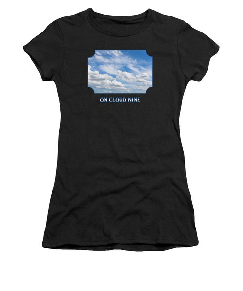 On Cloud Nine - Black Women's T-Shirt