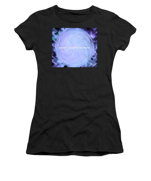 Practice Peace In The Storm Women's T-Shirt