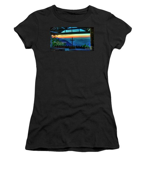Pretty Place Chapel Through Him Art Women's T-Shirt