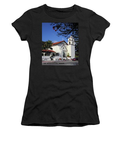 Women's T-Shirt (Junior Cut) featuring the photograph San Buenaventura Mission by Mary Ellen Frazee