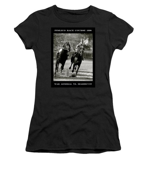 Seabiscuit Vs War Admiral, Match Of The Century, Pimlico, 1938 Women's T-Shirt
