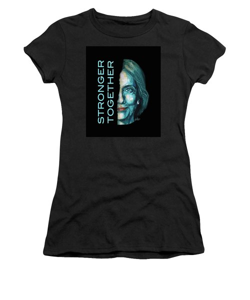 Stronger Together Women's T-Shirt